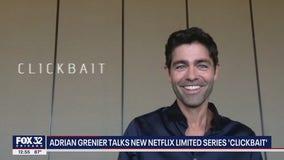 Adrian Grenier talks new Netflix limited series 'Clickbait'