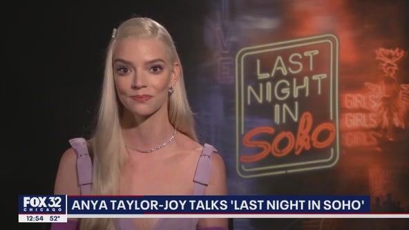 Anya Taylor-Joy talks new movie 'Last Night in Soho'