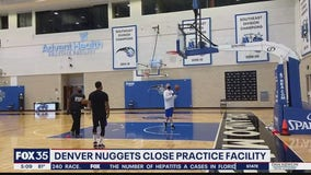 Denver Nuggets close practice facility
