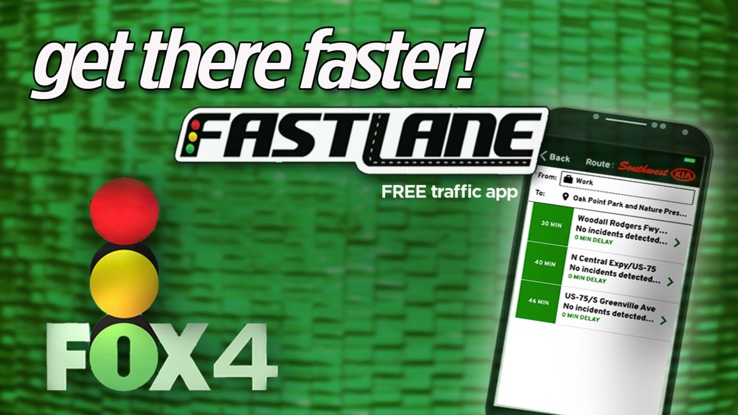 Download the FOX 4 Fastlane App