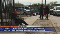 Fort Worth shelters open again for another dangerously cold night