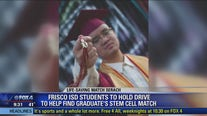 Frisco high school students rally around recent grad in need of lifesaving bone marrow match