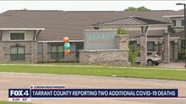 Tarrant County confirms two more COVID-19 deaths, including one from assisted living center