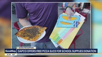 Dallas restaurant offering free pizza slices for school supply donations