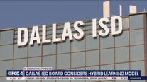 Dallas ISD board considers hybrid learning model