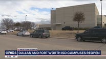 Dallas ISD, Fort Worth ISD reopen campus after winter storm