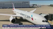 American Airlines recalling all pilots, plans to ramp up hiring efforts by fall