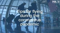 Tips for flying during pandemic