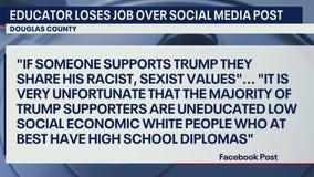 Douglas County Schools employee loses job over anti-Trump Facebook post