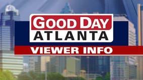 Good Day Atlanta Viewer information August 26, 2021