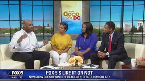 A look at FOX 5's Like It Or Not with Nick Smith