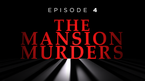 The Mansion Murders, Episode 4: Arrest Warrant
