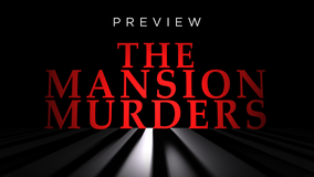 The Mansion Murders: Podcast preview