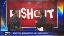 """Pushout"" - The Criminalization of Black Girls in Schools"