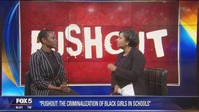 """Pushout"" - The Criminalization of Black Girls in Schools"