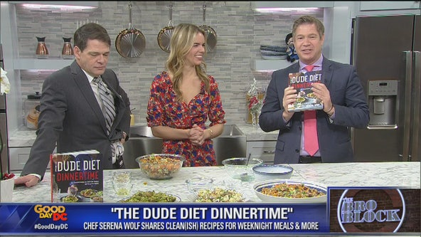 "The Bro Block: ""The Dude Diet Dinnertime"" author and chef Serena Wolf"