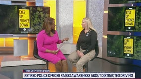 Eyes Up, Phones Down: Retired police officer raises awareness about distracted driving