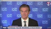 Dr. Oz weighs in: Should you wear face masks?