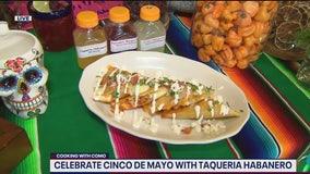 Celebrating Cinco de Mayo with Taqueria Habanero