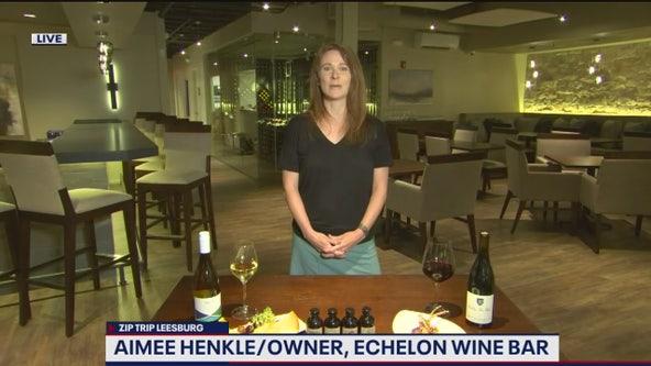 Fox 5 Zip Trip Leesburg: Taste of Echelon Wine Bar