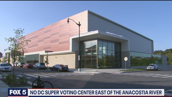 No plans for super vote centers east of the Anacostia River