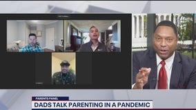 Parents Panel: Dads talk pandemic parenting