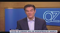 Dr. Oz: COVID variant to be widespread by March