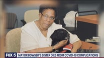 Mayor Bowser's sister dies from COVID-19 complications