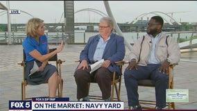 FOX 5 Zip Trip Navy Yard: On The Market