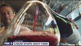 FOX 5 Zip Trip Navy Yard: 5 Must Stops!