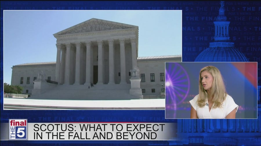 What to expect in the Fall and beyond in Supreme Court