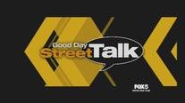 Good Day Street Talk:  March 16, 2019