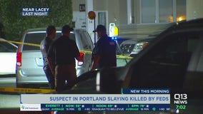 Suspect in Portland fatal shooting has been killed in Washington