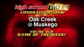 FOX6 High School Blitz Game of the Week: Oak Creek at Muskego