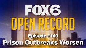Open Record: Prison outbreaks worsen
