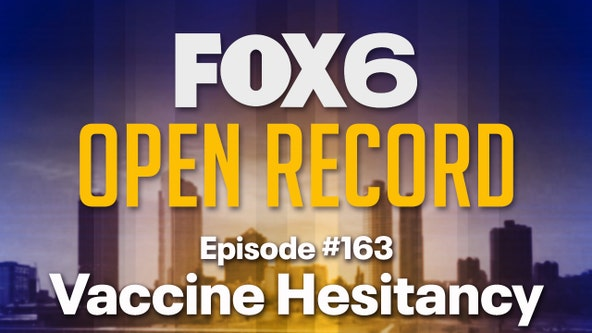 Open Record: Vaccine hesitancy