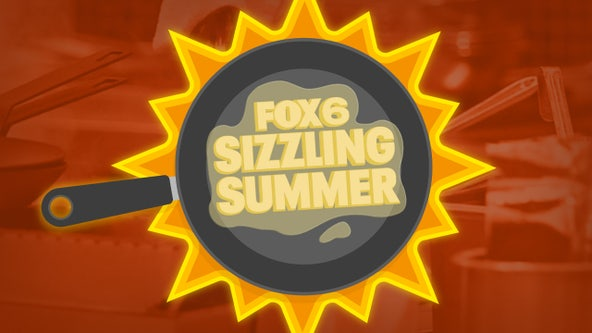 FOX6 Sizzling Summer is here!
