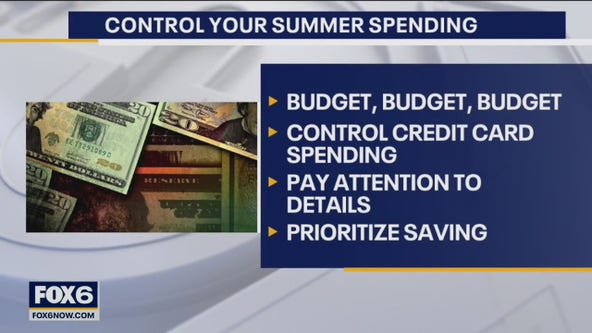 Summer spending: Tips to stay on track