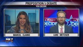 FOX 7 Discussion: Proposition 5 Debate