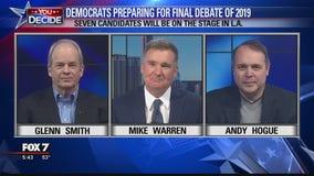 FOX 7 Discussion: Democrats preparing for final debate of 2019