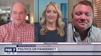 FOX 7 Discussion: Politics or pandemic?