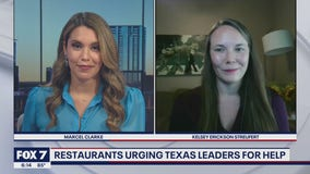 FOX 7 Discussion: Restaurants urging Texas leaders for help