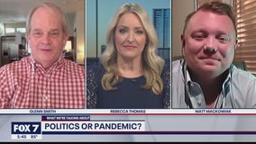 FOX 7 Discussion: Politics or pandemic?