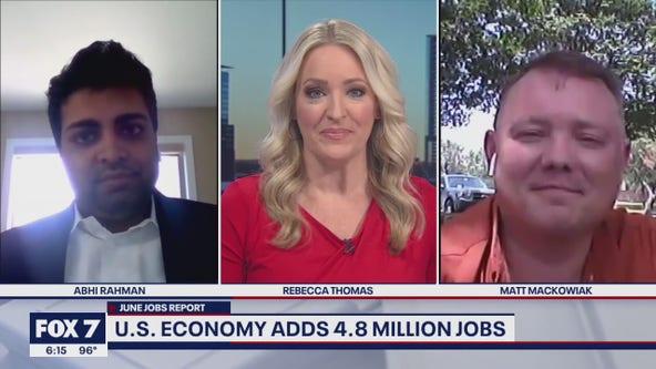FOX 7 Discussion: U.S. economy adds 4.8 million jobs