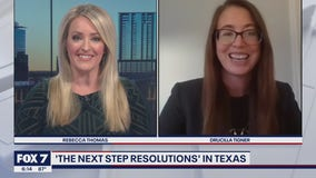"FOX 7 Discussion: ""The Next Step"" resolutions in Texas"