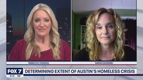 FOX 7 Discussion: Determining extent of Austin's homeless crisis