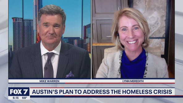 FOX 7 Discussion: Austin's plan to address homeless crisis