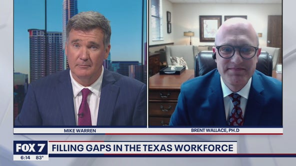 FOX 7 Discussion: Filling gaps in the Texas workforce