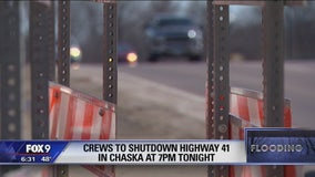 Crews closing Highway 41 in Chaska due to rising water