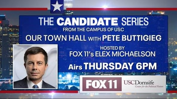 FOX 11 to host exclusive town hall with Democratic Presidential candidate Pete Buttigieg